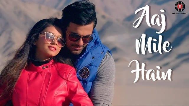 Aaj Mile Hain Song Lyrics -  Yasser Desai