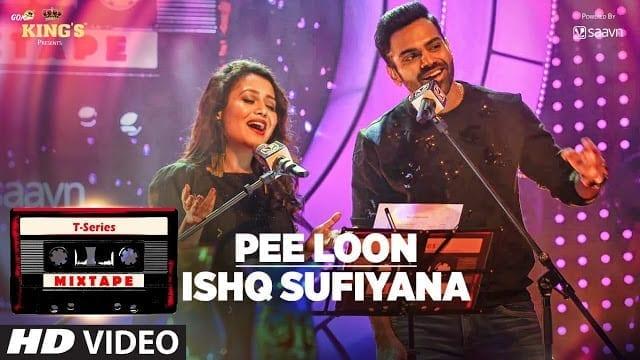 Pee Loon Ishq Sufiyana | T-Series Mixtape | Neha Kakkar Sreerama
