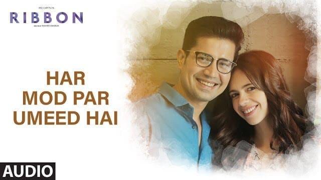 Har Mod Par Umeed Hai Full Audio Song | Ribbon | Kalki Koechlin | Sumeet Vyas | Jasleen Kaur Royal
