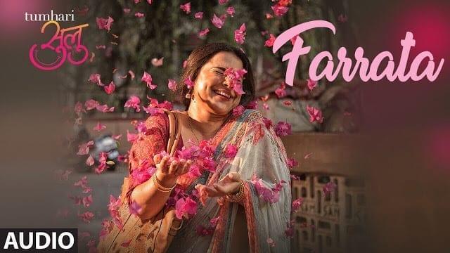 Farrata Lyrics | Full Audio Song | Tumrahi Sulu | Vidya Balan