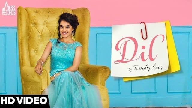 Dil ( Ful HD) | Tanishq Kaur | Latest Punjabi Songs 2017 | New Punjabi Songs 2017 | Jass Records