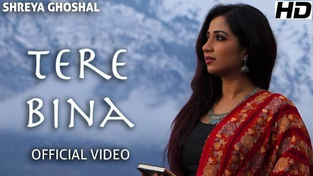 Tere Bina Lyrics (Single) - Official Video - Shreya Ghoshal - Deepak Pandit