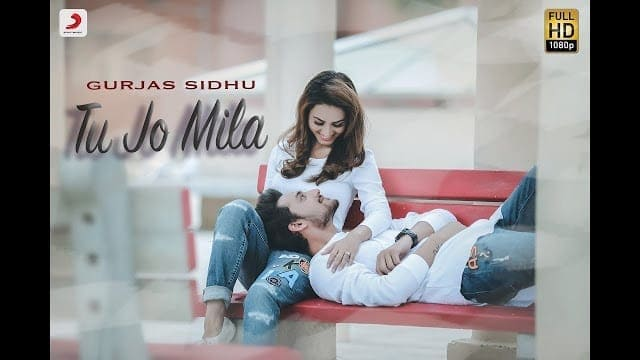 Gurjas Sidhu - Tu Jo Mila Lyrics | Latest Hindi Song 2018