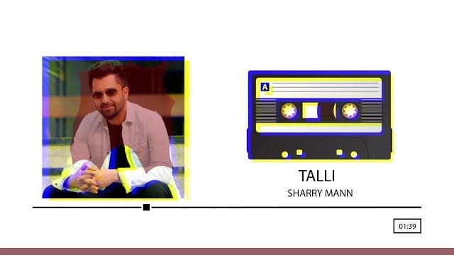 Talli Lyrics | Audio Song | Sharry Mann | Full Punjabi Song 2018 | Speed Records