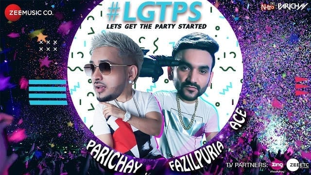 Let's Get The Party Started Lyrics | Parichay ft. Fazilpuria & Ace | Official Music Video