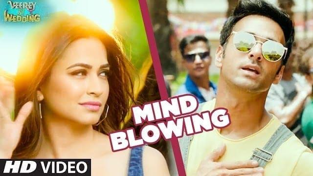 Mind Blowing Lyrics | Veerey Ki Wedding |Mika Singh| Pulkit Samrat Jimmy Shergil Kriti Kharbanda