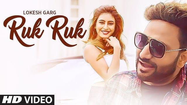 Ruk Ruk Lyrics  | Lokesh Garg | Feat. Sophiya Singh