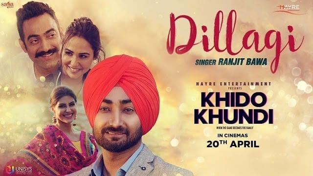 Dillagi Song Lyrics | Ranjit Bawa | Khido Khundi | Love Song | Saga Music | New Punjabi Song 2018