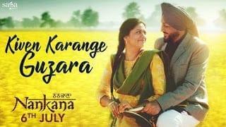 Kiven Karange Guzara Song Lyrics   Gurdas Maan   Nankana   Jatinder Shah   Punjabi Love Songs 2018