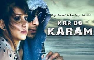 Kar Do Karam Lyrics | Official Music Video | Charanjeet & Janvi |Puja Basnet & Sandeep Jaiswal |Ravi Sharma