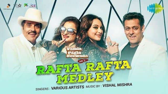 Rafta Rafta Medley Lyrics | Yamla Pagla Deewana Phir Se