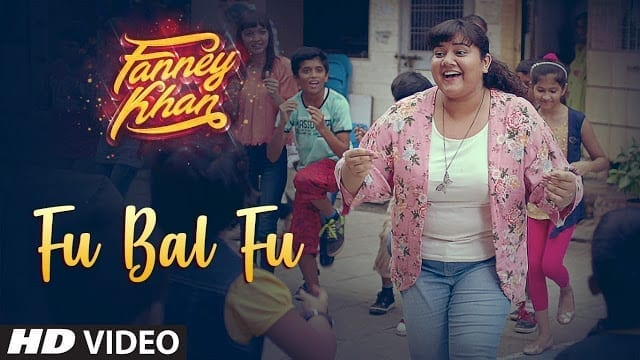 Fu Bai Fu Lyrics   Fanney Khan   Monali Thakur  