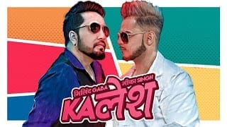 Kalesh Lyrics | Millind Gaba | Mika Singh