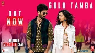 Gold Tamba Lyrics | Batti Gul Meter Chalu