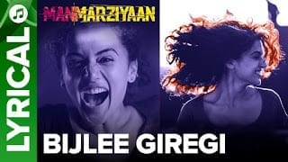 Bijlee Giregi Lyrics | Manmarziyaan