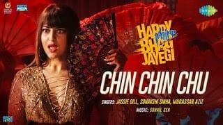 Chin Chin Chu Lyrics | Happy Phirr Bhag Jayegi