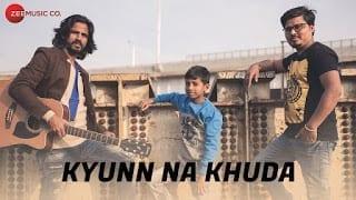 Kyunn Na Khuda Lyrics - Official Music Video   Jashnn The Band