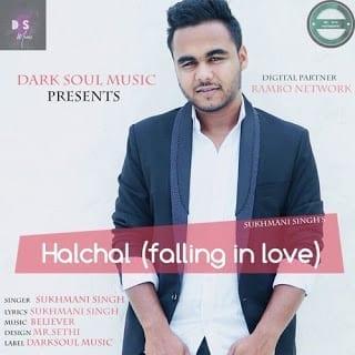 Halchal (Falling In Love) Lyrics | Sukhmani Singh