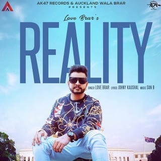 Reality Lyrics | Love Brar