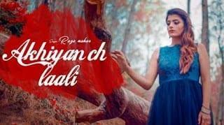 Akhiyan Ch Laali Lyrics |  Raza Nahar