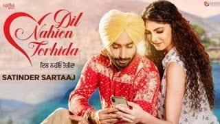 Dil Nahion Torhida Lyrics | Satinder Sartaaj