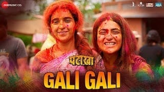Gali Gali Lyrics | Pataakha