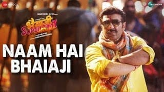 Naam Hai Bhaiaji Lyrics song from the movie Bhaiaji Superhit | Raftaar