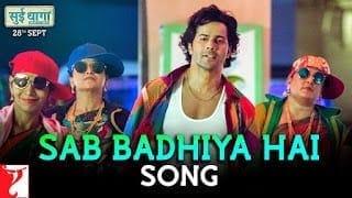 Sab Badhiya Hai Lyrics movie suii dhaaga