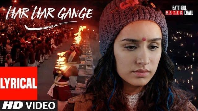Har Har Gange | Arijit Singh | Batti Gul Meter Chalu