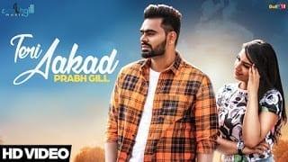 Teri Aakad Lyrics    Prabh Gill   Latest Punjabi Songs 2018
