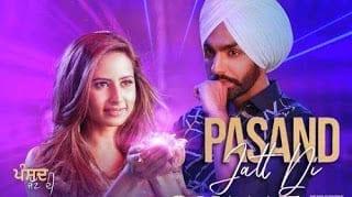 Pasand Jatt Di Lyrics   Qismat   Ammy Virk
