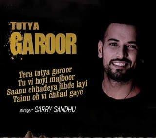Tutya Garoor Lyrics | Garry Sandhu