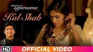 Kal Shab Lyrics - Vijay Prakash Apeksha Shivam Bhargav Sanjay Porwal 'Musafir'
