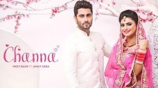 Channa Lyrics   Meet Kaur   Desi Routz