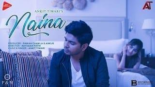 Naina Lyrics   Ankit Tiwari   Monish Raza   Sahas Pareek