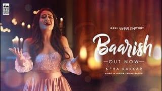 Baarish Lyrics | Neha Kakkar | Bilal Saeed