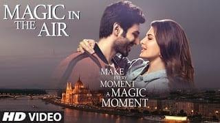 Magic In The Air Lyrics |  Siddharth Sharma | Jacqueline Fernandez | Kartik Aaryan