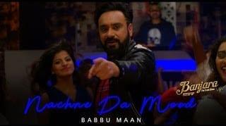 Nachne Da Mood Lyrics by Babbu Maan
