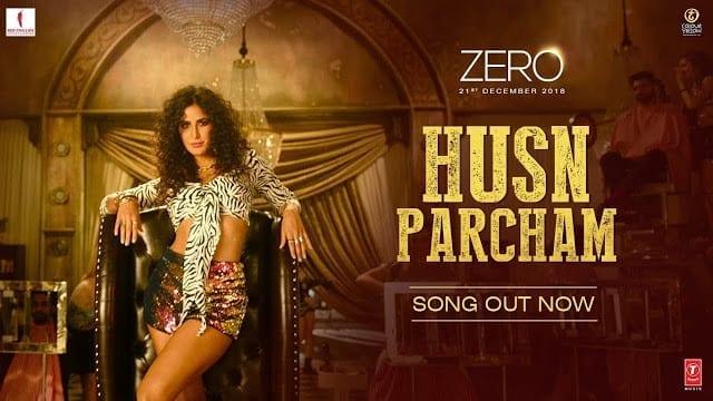 Husn Parcham Song Lyrics | Zero | Katrina Kaif | Bhoomi Trivedi