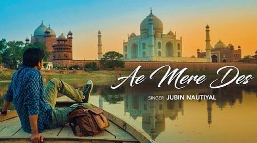 Ae Mere Des Lyrics | Jubin Nautiyal | Joe Costa | Nikhil Khamkar