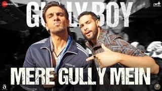 Mere Gully Mein Lyrics – Gully BoyMere Gully Mein Lyrics – Gully Boy
