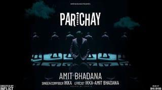 Parichay Lyrics | Amit Bhadana | Ikka | Byg Byrd