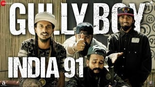 India 91 Lyrics Gully Boy Ranveer Singh & Alia Bhatt Viveick Rajagopalan