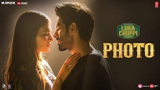 Photo Lyrics Luka Chuppi Goldboy Kartik Aaryan, Kriti Sanon