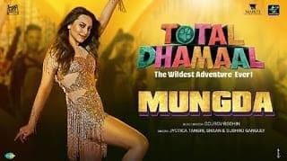 Mungda Lyrics    Total Dhamaal   Jyotica Tangri   Shaan