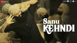 Sanu Kehndi Lyrics   Kesari   Romy   Brijesh Shandilya