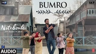 Bumro Song Lyrics  Notebook  Kamaal Khan  Kaushal Kishore