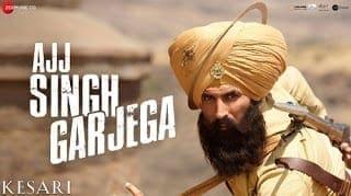 Ajj Singh Garjega Lyrics | Kesari | Jazzy B