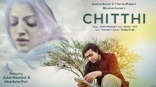 Chitthi Lyrics | Jubin Nautiyal | Rocky-Shiv