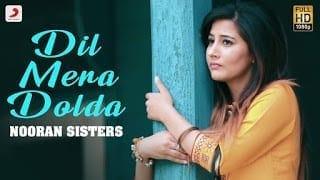 Dil Mera Dolda Lyrics | Nooran Sisters | Jazbaati | Jaidev Kumar